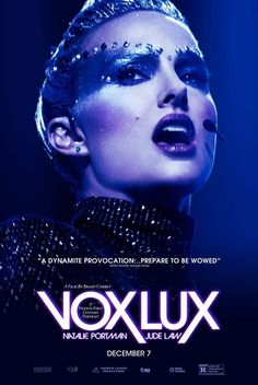 Vox Lux directed by: Brady Corbet starring: Natalie Portman, Raffey Cassidy, Jude Law, Stacy Martin Christopher Abbott, Jude Law, Natalie Portman, 2018 Movies, New Movies, Movies Online, Jennifer Ehle, Fire Movie, Movie Tv