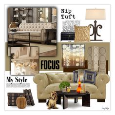 """""""Nip Tuft!"""" by mcheffer ❤ liked on Polyvore featuring interior, interiors, interior design, home, home decor, interior decorating, Universal Lighting and Decor, Jayson Home, HomeVance and Arteriors"""