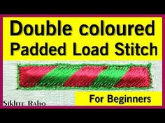 Hand Embroidery For Beginners Double coloured padded Load Stitch for beginners ! Hand Embroidery Work Designs, Hand Embroidery Videos, Simple Embroidery, Paper Embroidery, Types Of Embroidery, Embroidery For Beginners, Embroidery Techniques, Embroidery Stitches, Embroidery Ideas