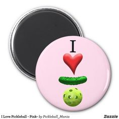 I Love Pickleball - Pink- Magnet
