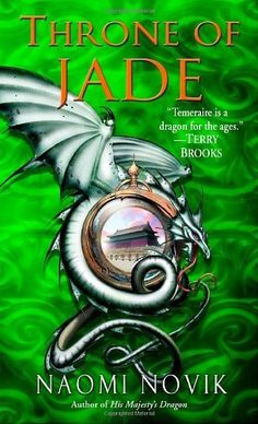 Throne of Jade (Temeraire, Book 2) by Naomi Novik, http://www.amazon.com/dp/0345481291/ref=cm_sw_r_pi_dp_hNfTpb09W9F4A
