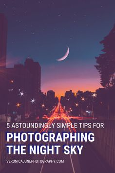 If you begin practicing these techniques to photograph the night sky, you will definitely be one step closer to calling yourself a PRO. #veronicajunephotography #grandmawithacamera #nightskyphotography Photography Topics, Wildlife Photography Tips, Quotes About Photography, Photography Tutorials, Learn Photography, Night Time Photography, Sunset Photography, Creative Photos, Cool Photos