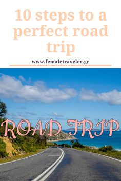 10 steps to a perfect road trip *translation button at the top*
