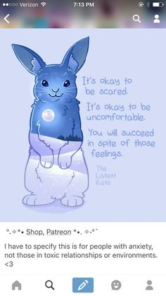 The Latest Kate is an artist who creates soothing animal art with comforting quotes for people with anxiety. I love her work.