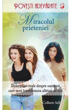 Miracolul prieteniei