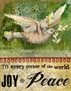 To every corner of the world, Joy + Peace.