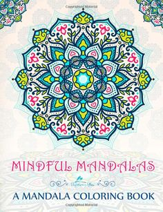 """""""Breathing in, I calm body and mind. Breathing out, I smile. Dwelling in the present moment I know this is the only moment."""" Thich Nhat Hanh, Being Peace Featuring 35 mandala drawings for colorists fo"""