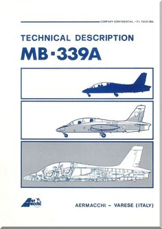 Aermacchi MB-339 A Aircraft Technical Brochure Manual - 1982 - ( English Language ) P.I. TO-01-386A - Aircraft Reports - Manuals Aircraft Helicopter Engines Propellers Blueprints Publications