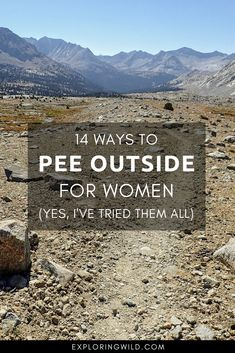 14 Ways to Pee Outdoors for Women (yes, I've tried them all) | Exploring Wild