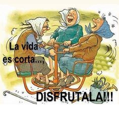 La vida es corta, disfrutala!!!  Life is short,enjoy it!!!!
