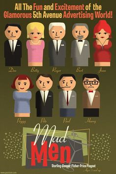 Mad Men Fisher Price playset by Paul Sizer. so excited for mad men tonight! Madison Avenue, Fisher Price, Mad Men Actors, Mad Men Don Draper, Mad Men Fashion, Ladies Fashion, Men's Fashion, Men Tv, Mad World