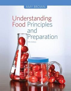 Understanding Food: Principles and Preparation: Amazon.co.uk: Amy Brown: Books