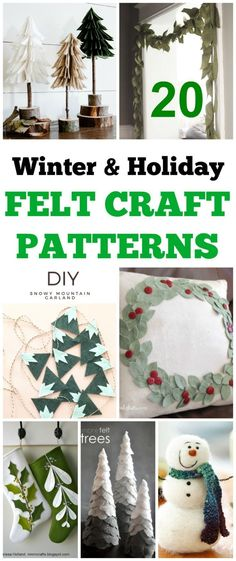 Ideas And Winter Decor See More 20 DIY Felt Craft Patterns For The Holidays Christmas Cute Easy