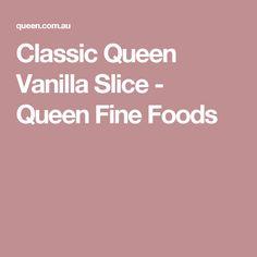 Classic Queen Vanilla Slice - Queen Fine Foods