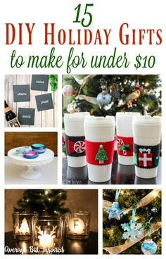 You don't have to spend a fortune to give someone a thoughtful gift! This post has 15 DIY Christmas Gift Ideas that you can make for under $10!