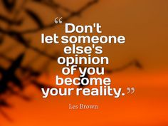 Les Brown Quotes                                                                                                                                                                                 More