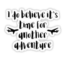 Time for another Adventure Sticker