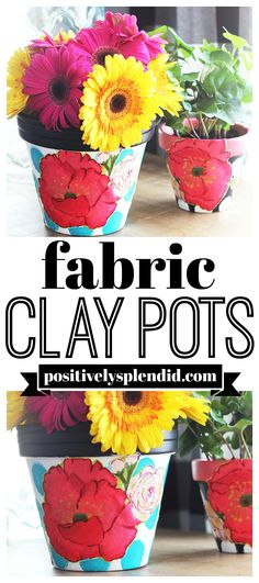 Learn how to personalize clay pots with acrylic paint, fabric and Mod Podge. A quick and easy clay pot craft project for indoors our outdoors. Clay Pot Projects, Clay Pot Crafts, Diy Craft Projects, Diy Crafts For Kids, Craft Ideas, Kids Diy, Decor Crafts, Mod Podge Fabric, Paint Fabric