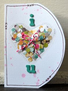 I Heart U (Valentines/Confetti) by Paige Evans