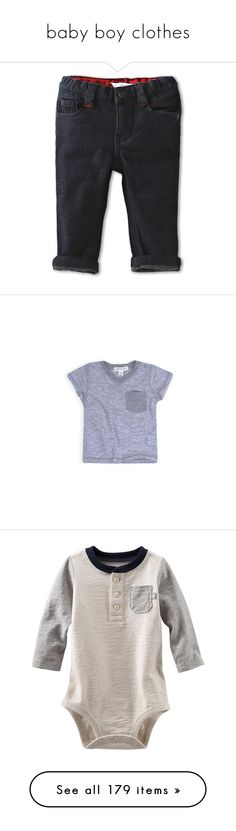 """""""baby boy clothes"""" by bekaferrari ❤ liked on Polyvore featuring baby, baby clothes, girls, babies., baby boy, jeans, unique, tops, boys and baby stuff"""