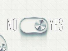 Dribbble - Yes or No? by Nina Georgieva