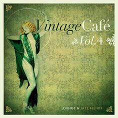 Vintage Cafe - Jazz & Lounge Blends Vol. Vintage Cafe, Vintage Music, Vintage Shops, That's All Genesis, Sultans Of Swing, Jazz Lounge, My Generation, Music Albums, My Music