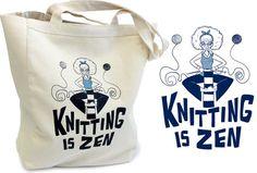 Knitting is Zen Tote