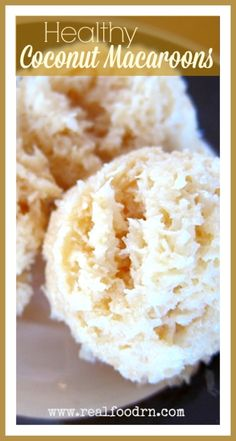 Paleo Coconut Macaroons. Easy to make with only a few healthy ingredients. Not made with sugar or anything artificial. The perfect sweet snack to curb those sugar cravings! realfoodrn.com