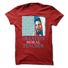 GREATEST MORAL TEACHER -  JESUS CHRIS TA002 T Shirt, Hoodie, Sweatshirt