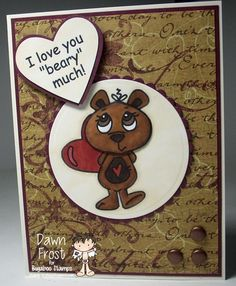 Bugaboo has a large variety of images for all of your digi stamping, digitizing, card making and scrapbooking needs. Cute and whimsical to Sassy and Snarky. Bear Valentines, Bugaboo, Digi Stamps, Whimsical, Card Making, Scrapbook, My Love, Cute, How To Make