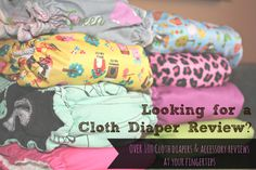 Over 100 Cloth Diaper Reviews, organized by type of cloth diaper. Directory of SEBG Cloth Diaper and Accessory Reviews