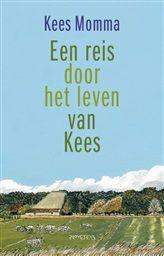 Een reis door het leven van Kees http://www.bruna.nl/boeken/een-reis-door-het-leven-van-kees-9789044627909