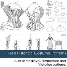 Free Historical Costume Patterns - corsets, bustle, crinoline, chemise, Tudor dress, Elizabethan, Renaissance, 1910 brassiere, overskirt, dresses, shrug or bolero, and more! Historically accurate FREE diy sewing and draping patterns! many are easy to customize.