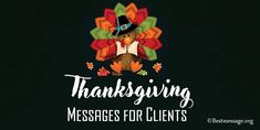 Examples of Thanksgiving Messages for Business Clients