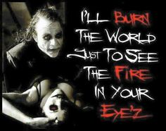 """Joker- """"I'll burn the world, just to see the fire in you eyes."""" (To Harley Quinn) Christian Bale, Madly In Love, My Love, Dc Comics, Relationship Quotes, Life Quotes, Joker Art, Joker Batman, Gotham Batman"""