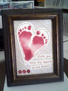 "Great idea for Grandpa for Father's Day. Easily make this DIY - ""Little feet leave big imprints on our hearts!"" Use a piece of scrapbook paper, cut out a heart shape, put footprints of grandchild on the heart and the wording. Place it in a nice frame.  There ya go!"