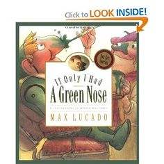 Max Lucado's children's books are so sweet, beautifully illustrated and affirming.