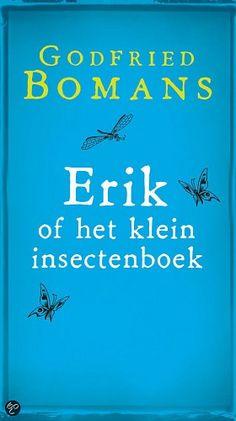 Erik of het klein insectenboek (luisterboek) Book Nerd, Book 1, Great Books, My Books, Best Novels, Writers And Poets, Philosophy Quotes, Reading Challenge, Memories