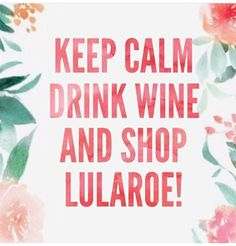 every Wednesday, grab a glass of wine and snack, and join us on Facebook for a new Inventory sale !   Www.unlimitedlularoe.com