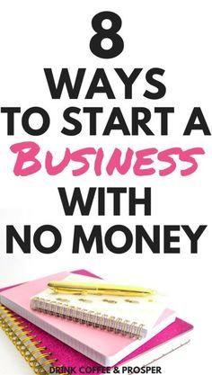 8 Ways to Start a Bu
