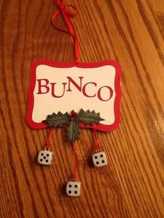 Ornament I made for my Bunco friends.