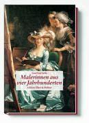 Malerinnen aus vier Jahrhunderten - Sello, Gottfried