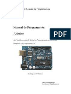 Conceptos básicos de micro controladores: Conociendo a Arduino. Manual Arduino, Arduino Pdf, Arduino Programming, Best Electric Scooter, Software, Robot Kits, Circuit Board, Cnc Router, Arduino Projects