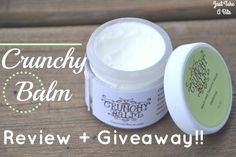 Crunchy Balm Review and Giveaway   Just Take A Bite