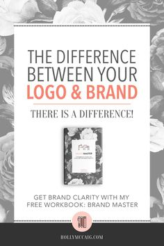 Understanding the difference between your logo and your brand can mean a target audience that actually wants to hire you! Learn the difference and get more clarity about your brand.