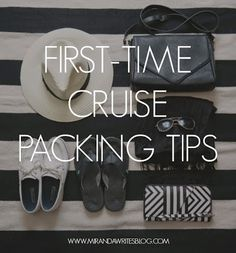 Miranda Writes: First-Time Cruise Packing Tips