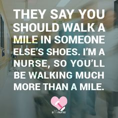 You'll also do some running, eh? #Nursing #NurseLife