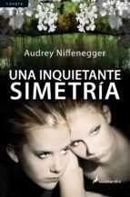 una inquietante simetria-audrey niffenegger-9788498383096