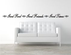 For that awkward space above the cabinets Vinyl Wall Decal Good Food  Good Friends  by BlueCoutureDesign, $10.00