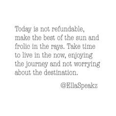 Today is not refundable so make the best of the blessing which is today. Carpe Diem: Live love and laugh like it's your last.  #feelgoodfriday #feelgood #feelgoodphoto #feelgoodfridays #feelgoodvibes #feelgoodnow #feelgoodtoday #feelgoodmoment #instagood #instadaily #inspiration #inspirational #inspirationalquotes #inspire #inspiring #inspired #inspirationalquote #inspirationalwords #inspirationalwords #inspirationalmessage #inspirationalquotesandsayings #motivation #motivational…